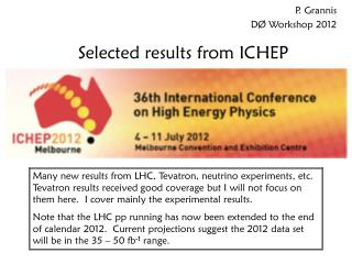 Selected results from ICHEP