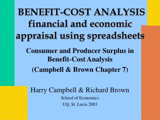 Consumer and Producer Surplus in Benefit-Cost Analysis (Campbell & Brown Chapter 7)