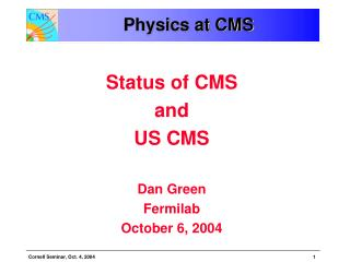 Physics at CMS