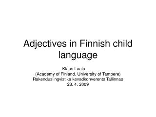 Adjectives in Finnish child language