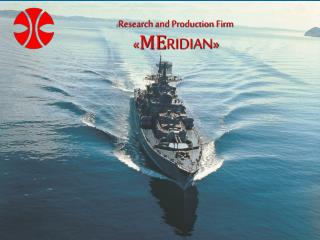 Research and Production Firm «МЕ RIDIAN »