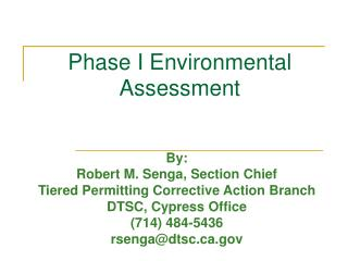 Phase I Environmental Assessment