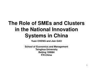 The Role of SMEs and Clusters  in the National Innovation Systems in China