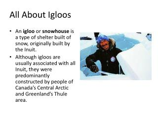 All About Igloos