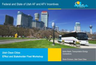 Federal and State of Utah AF and AFV Incentives