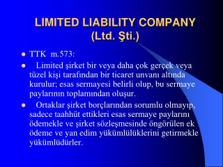 LIMITED LIABILITY COMPANY (Ltd. Şti.)