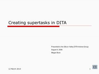 Creating supertasks in DITA