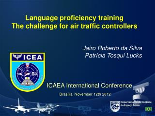 Language proficiency training  The challenge for air traffic controllers