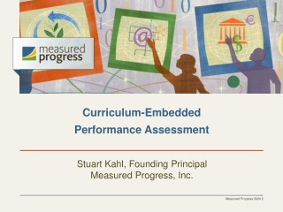 Formative Assessment An Overview  Stuart Kahl Measured Progress