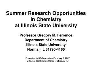 Summer Research Opportunities in Chemistry  at Illinois State University