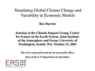Simulating Global Climate Change and Variability in Economic Models