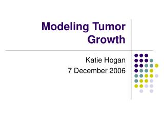 Modeling Tumor Growth
