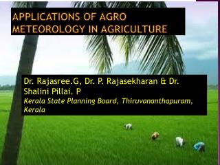 Applications of agro meteorology in agriculture