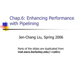 Chap.6: Enhancing Performance with Pipelining