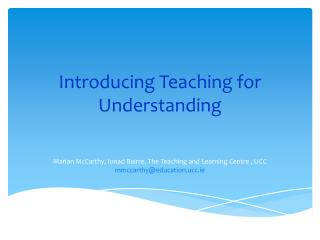 Introducing Teaching for Understanding