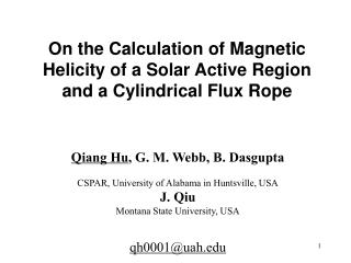 On the Calculation of Magnetic Helicity of a Solar Active Region and a Cylindrical Flux Rope