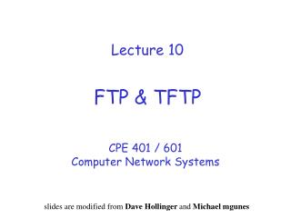 Lecture 10 FTP & TFTP