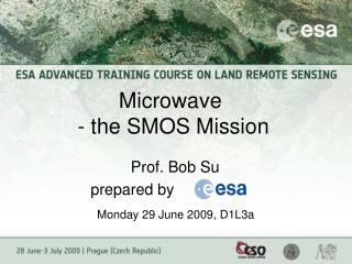 Microwave   - the SMOS Mission