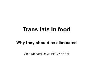 Trans fats in food