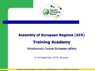 Assembly of European Regions  (AER) Training Academy Introductory Course European affairs