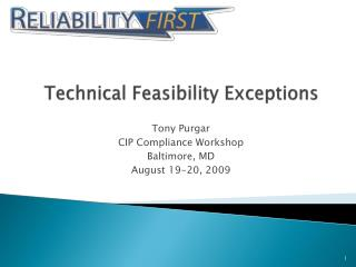Technical Feasibility Exceptions