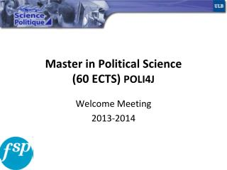Master in Political Science (60 ECTS)  POLI4J