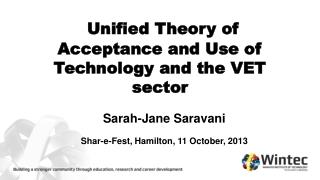 Unified Theory of Acceptance and Use of Technology and the VET sector