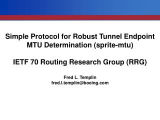 Simple Protocol for Robust Tunnel Endpoint MTU Determination (sprite-mtu)