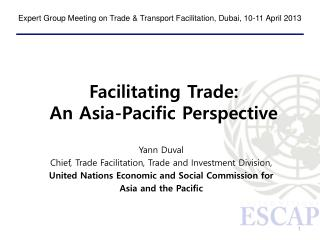 Facilitating Trade: An Asia-Pacific Perspective