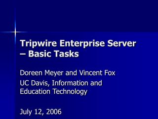 Tripwire Enterprise Server – Basic Tasks