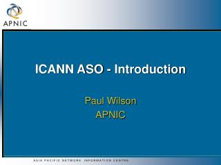 ICANN ASO - Introduction