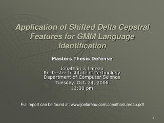 Application of Shifted Delta Cepstral Features for GMM Language Identification