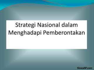 Strategi Nasional dalam Menghadapi Pemberontakan