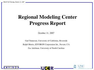 Regional Modeling Center  Progress Report