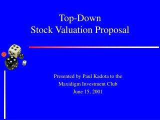 Top-Down  Stock Valuation Proposal