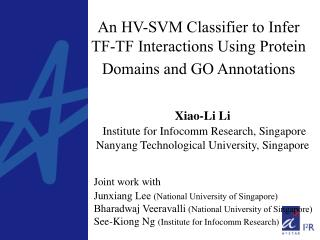 An HV-SVM Classifier to Infer  TF-TF Interactions Using Protein Domains and GO Annotations