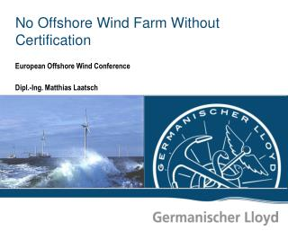 No Offshore Wind Farm Without Certification