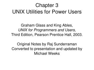 Chapter 3 UNIX Utilities for Power Users