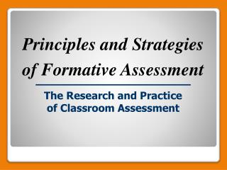 The Research and Practice of Classroom Assessment