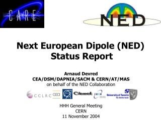 Next European Dipole (NED)  Status Report