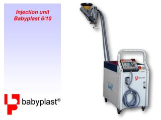 Injection unit Babyplast 6/10