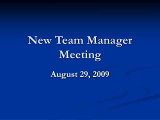 New Team Manager Meeting