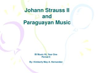 Johann Strauss II  and Paraguayan Music