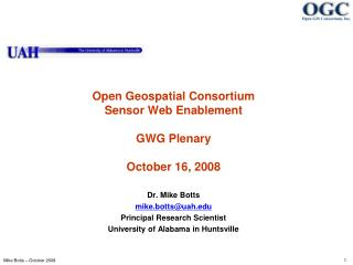 Open Geospatial Consortium Sensor Web Enablement  GWG Plenary October 16, 2008