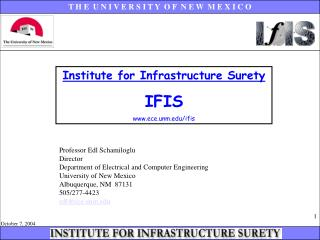 Institute for Infrastructure Surety IFIS ece.unm/ifis