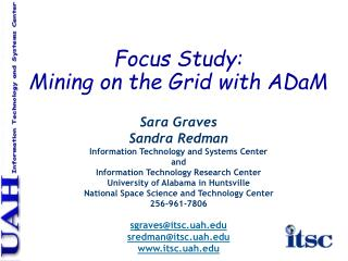 Focus Study: Mining on the Grid with ADaM