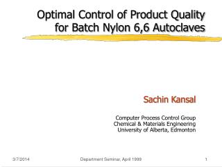 Optimal Control of Product Quality for Batch Nylon 6,6 Autoclaves