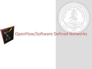 OpenFlow/Software Defined Networks