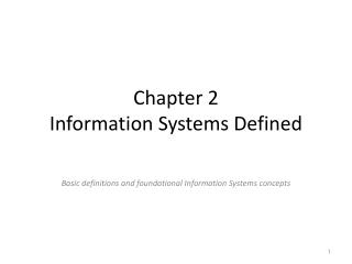 Chapter 2 Information Systems Defined