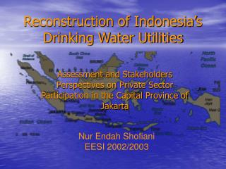 Reconstruction of Indonesia's Drinking Water Utilities